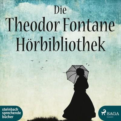 Die Theodor Fontane Hörbibliothek
