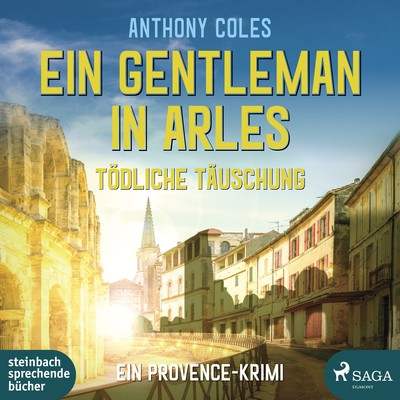 Ein Gentleman in Arles - Tödliche Täuschung