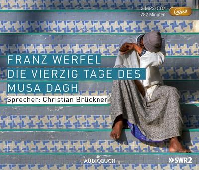 Die vierzig Tage des Musa Dagh (Neuausgabe MP3-CD)