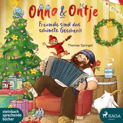 Onno & Ontje – Freunde sind das schönste Geschenk